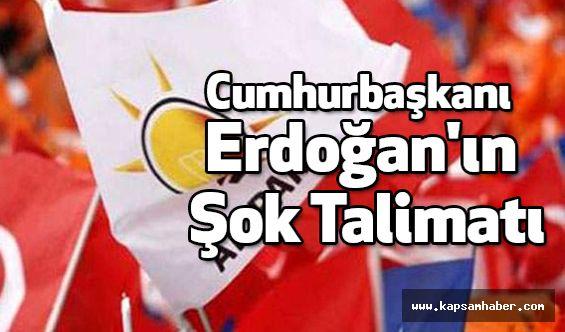 Cumhurbaşkanı Erdoğan'ın Şok Talimatı!