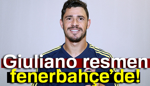 "Giuliano Resmen Fenerbahçe""de"
