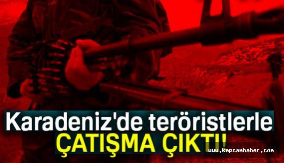Karadeniz'de Teröristlerle Çatışma Çıktı