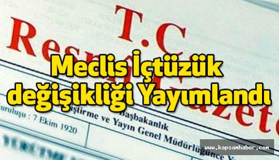 Meclis İçtüzük değişikliği Resmi Gazete'de...