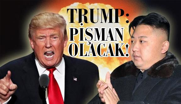 Trump'tan Bir Tehdit Daha: Pişman Olacak!