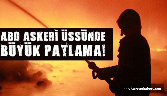 ABD Askeri Üssünde Patlama!