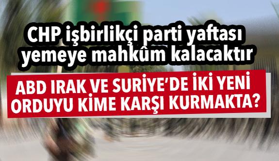 ABD'nin Asıl Niyeti, Türkiye'ye Karşı Vekâlet Savaşı Yürütmek midir?