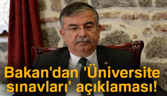 Bakandan 'Üniversite sınavları' açıklaması!