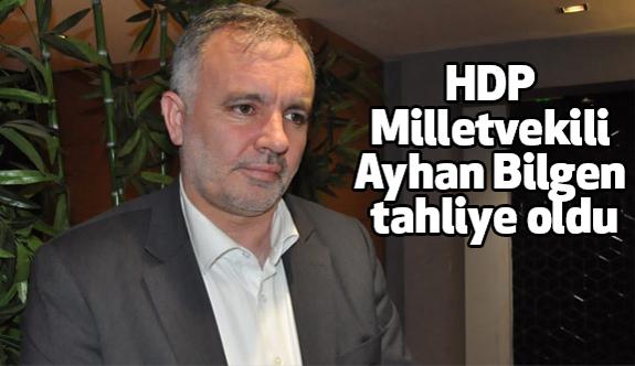 HDP'li Ayhan Bilgen tahliye oldu