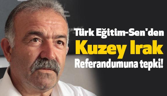 Kırşehir Türk Eğitim-Sen'den Kuzey Irak Referandumuna Tepki