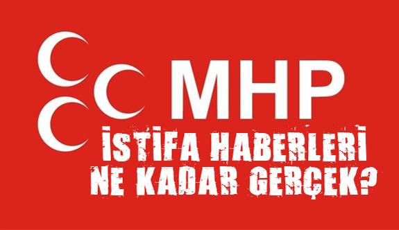 MHP'den İstifa Haberleri
