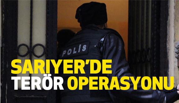 """Sarıyer'de Teröre Özel Tim Operasyonu"""""""