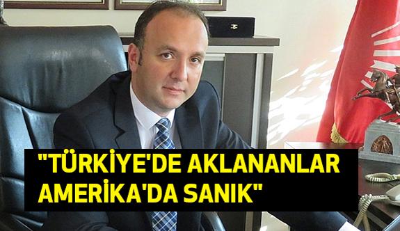 """Akcagöz; """"Türkiye'de Aklananlar Amerika'da Sanık"""""""