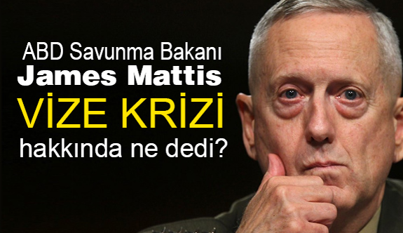 ABD Savunma Bakanı James Mattis'den Türkiye açıklaması