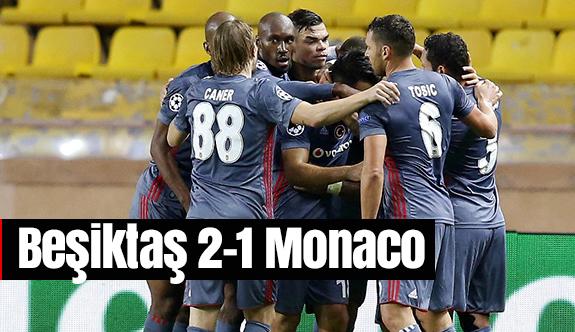 Beşiktaş 2-1 Monaco|Beşiktaş Monaco Maçı Özeti