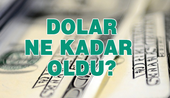 Dolar Ne Kadar Oldu? | 11 Ekim 2017