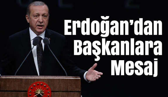 Erdoğan'dan İstifası İstenen Başkanlara Mesaj Var