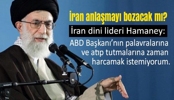 Hamaney: 'ABD Nükleer Anlaşmadan Çekilirse...