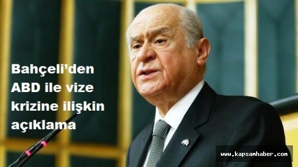 MHP lideri Bahçeli'den ABD ile vize krizine ilişkin açıklama