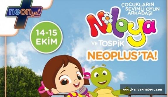 Niloya ve Tospik NeoPlus'ta