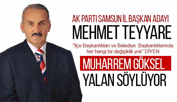 """""""Samsun İl Başkanı Muharrem Göksel Yalan Söylüyor!"""""""