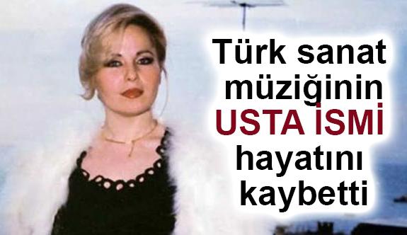 Türk Sanat Müziğinin Usta ismi Hayatını Kaybetti