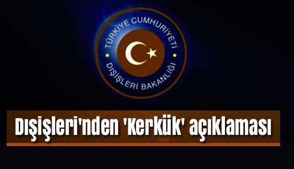 Türkiye'den Kerkük Açıklaması