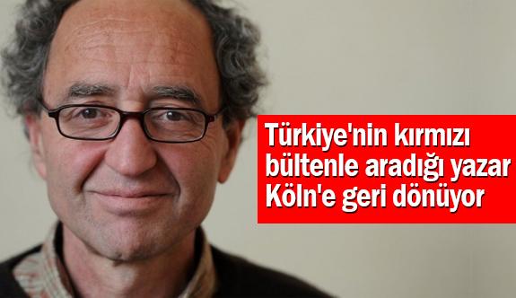 Türkiye'nin Kırmızı Bültenle Aradığı Yazar Köln'e Geri Dönüyor