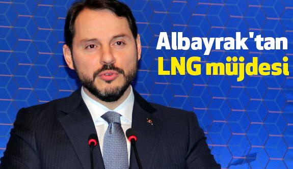 Bakan Albayrak'tan LNG müjdesi