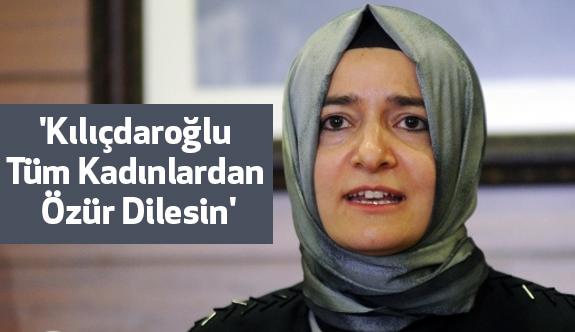 Bakan Kaya: Kılıçdaroğlu Küm Kadınlardan Özür Dilesin