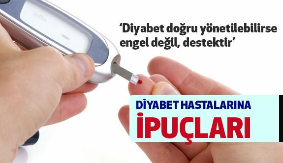 Diyabet Hastalarına İpuçları