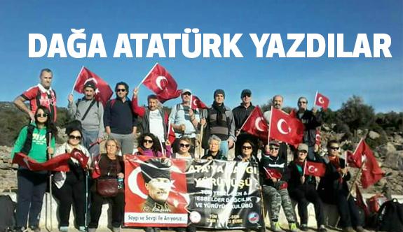 Doğaseverler Dağa Atatürk Yazdılar