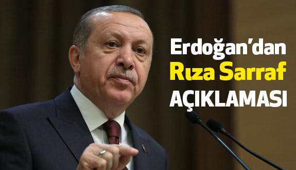 Erdoğan, Rıza Sarraf Davasıyla İlgili Konuştu