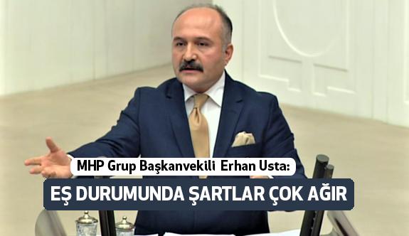 Erhan Usta, Eş Durumuyla İlgili Mağdurların Sorununu Dile Getirdi