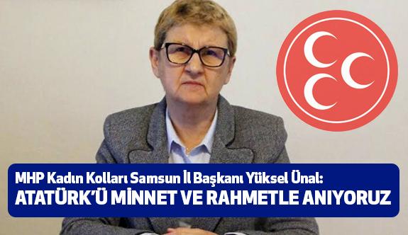 MHP Kadın Kolları İl Başkanı Ünal, 10 Kasım'ı Andı