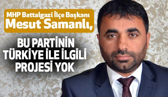 MHP'li Başkan Samanlı, İYİ Parti'yi Eleştirdi