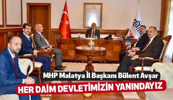 MHP'li Bülent Avşar; Devletimizin Yanındayız