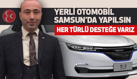 MHP'li Tekin, Yerli Otomobil Samsun'da Yapılsın