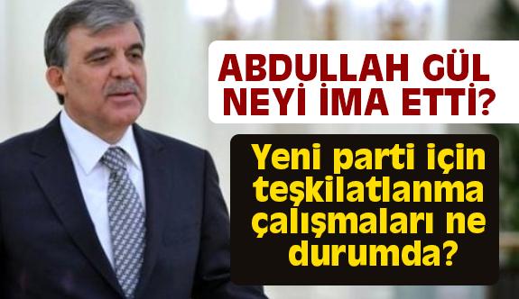 Abdullah Gül O Tweet'le Neyi İma Etti?