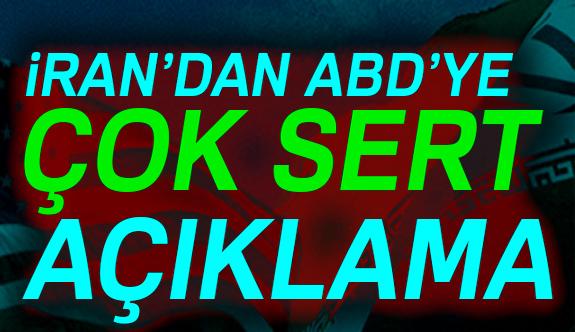 İran'dan ABD'ye Çok Sert Mesaj!