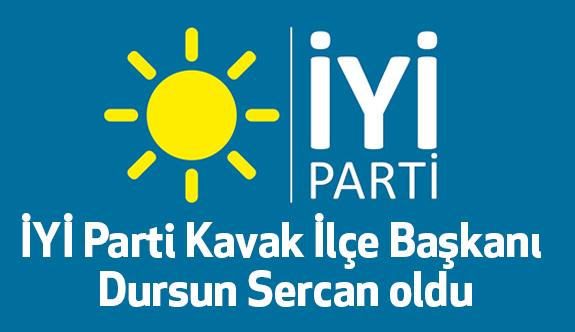 İYİ Parti Kavak İlçe Başkanı Dursun Sercan oldu