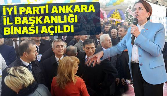 İYİ Parti'nin Ankara'da Büyük Günü