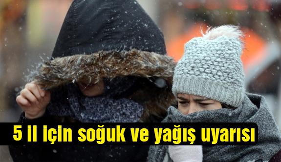 Kar ve Soğuk Hava Uyarısı!
