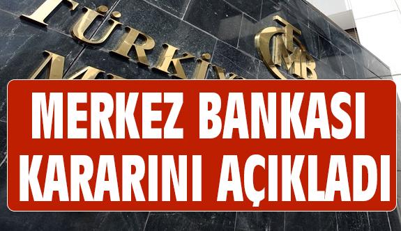 Merkez Bankası Flaş Faiz Kararı