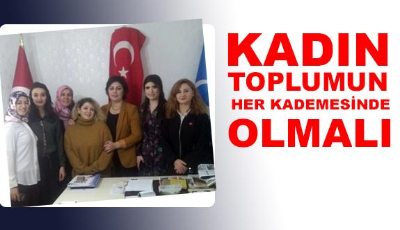 """MHP'li Nevin Taşlıçay; """"Kadın toplumun her kademesinde olmalı"""""""