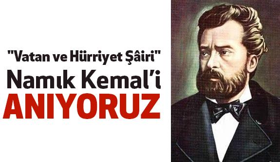 Namık Kemal'i 129. Ölüm Yılında Anıyoruz!