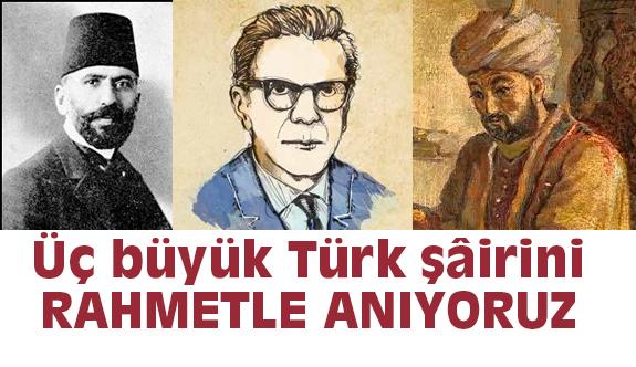 Ali Şir Nevâî, Süleyman Nazif ve Arif Nihat Asya'yı Anıyoruz