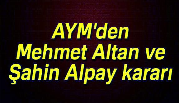 AYM'den Altan ve Alpay'a  Tahliye Yolu Açıldı