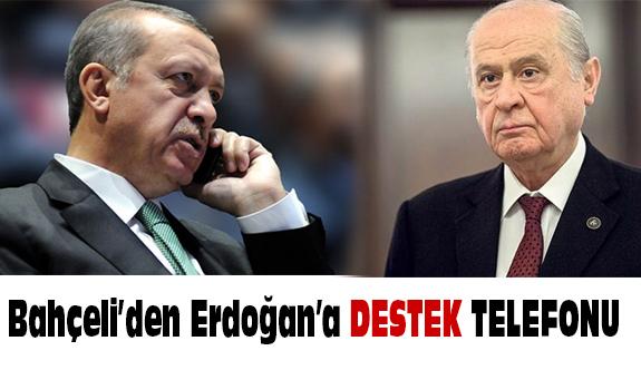 Bahçeli'den Erdoğan'a  Destek Telefonu