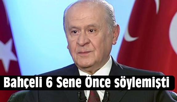 """Bahçeli'nin 6 Sene Önce ki """"Afrin"""" Öngörüsü Tescillendi"""