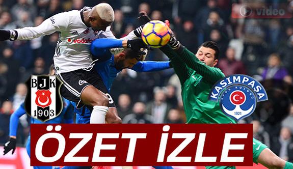 Beşiktaş 2-1 Kasımpaşa Maçı Özeti