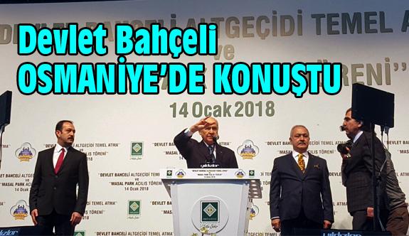Devlet Bahçeli Osmaniye'de Konuştu