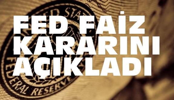 Fed 'faiz' kararı Ne Kadar Oldu?