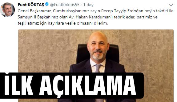 Fuat Köktaş'tan Ak Parti Samsun İl Başkanı Av. Karaduman Açıklaması
